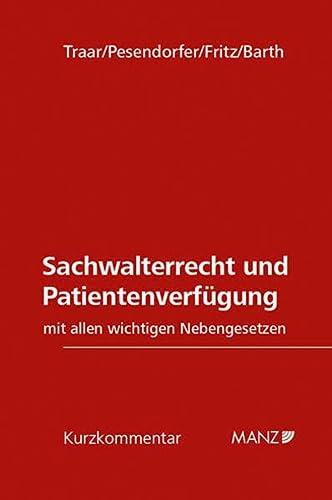9783214053901: Sachwalterrecht und Patientenverfügung (Österreichisches Recht): Kurzkommentar