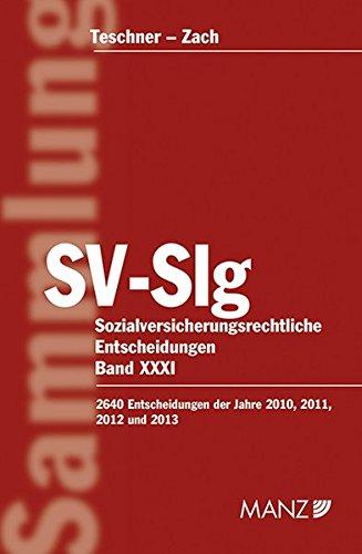 9783214058814: Sozialversicherungsrechtliche Entscheidungen (f. Österreich). Bd.31