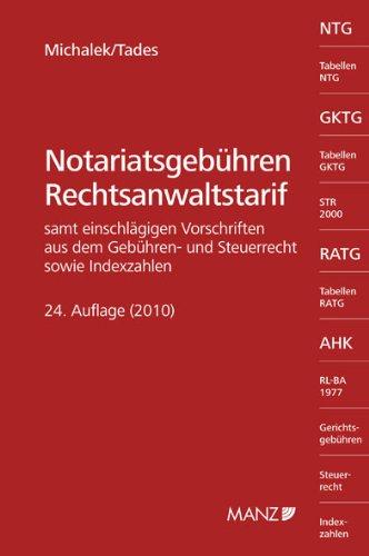 9783214063382: Notariatsgebühren und Rechtsanwaltstarif: Samt einschlägigen Vorschriften aus dem Gebühren- und Steuerrecht sowie Indexzahlen.
