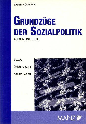 9783214064990: Grundz�ge der Sozialpolitik. Allgemeiner Teil: Sozio�konomische Grundlagen