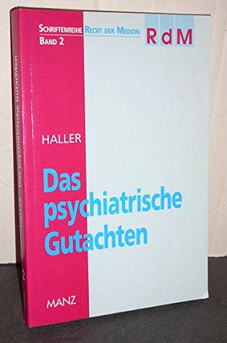 9783214065928: Das psychiatrische Gutachten.