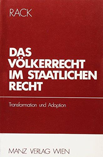 9783214066031: Das Völkerrecht im staatlichen Recht: Transformation und Adoption