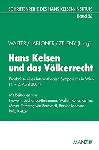 Hans Kelsen und das Völkerrecht: Robert Walter