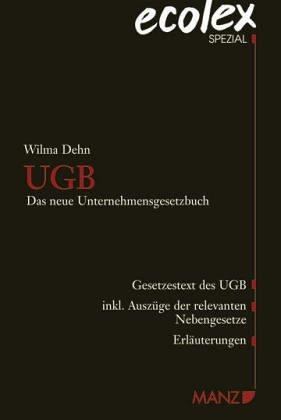 9783214081218: UGB (Österreichisches Recht): Das neue Unternehmensgesetzbuch