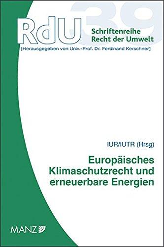 9783214093952: Europäisches Klimaschutzrecht und erneuerbare Energien