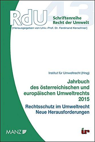 Jahrbuch des österreichischen und europäischen Umweltrechts 2015