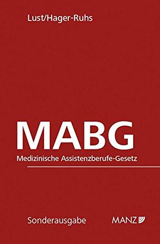 9783214094331: MABG - Medizinische Assistenzberufe-Gesetz