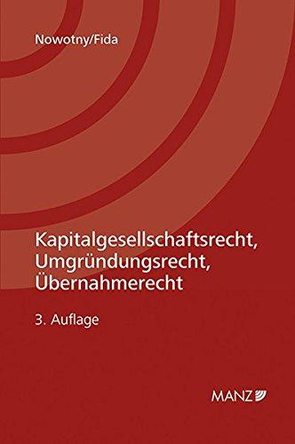 Kapitalgesellschaftsrecht, Umgründungsrecht, Übernahmerecht: Stefan Fida