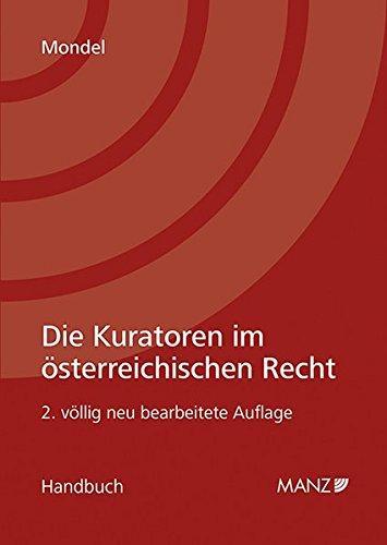 Die Kuratoren im Österreichischen Recht: Christoph Mondel