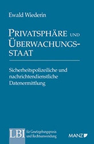 9783214105860: Privatsphäre und überwachungsstaat (f. Österreich)