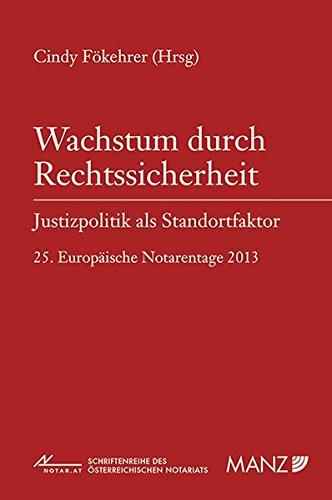 9783214106133: Wachstum durch Rechtssicherheit - Justizpolitik als Standortfaktor