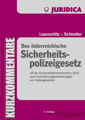 9783214107109: Das österreichische Sicherheitspolizeigesetz: SPG und Nebenbestimmungen mit ausführlichen Anmerkungen