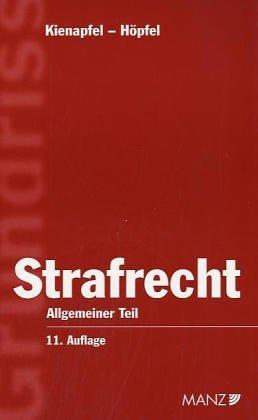 9783214121761: Grundriss des Strafrechts, Allgemeiner Teil (f. Österreich)