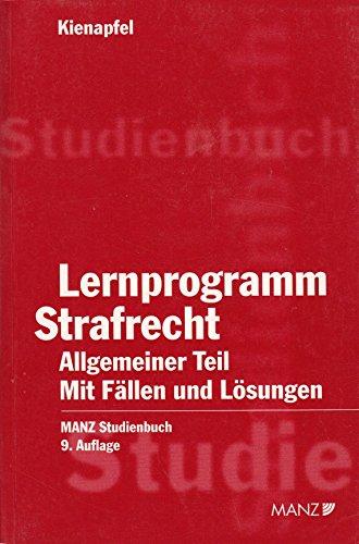 9783214121778: Lernprogramm Strafrecht, Allgemeiner Teil (f. Österreich)