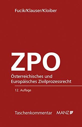 Österreichisches und Europäisches Zivilprozessrecht - ZPO: Robert Fucik