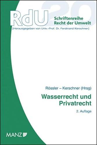 Wasserrecht und Privatrecht: Herbert R�ssler
