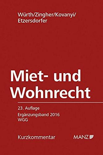 Miet- und Wohnrecht ERGÄNZUNGSBAND 2016 WGG (Paperback): Peter Kovanyi, Madeleine Zingher, Helmut ...