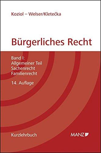 9783214147105: Grundriss des bürgerlichen Rechts Band 1. Österreichisches Recht: Allgemeiner Teil. Sachenrecht, Familienrecht