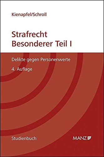 Studienbuch Strafrecht - Besonderer Teil I: Diethelm Kienapfel