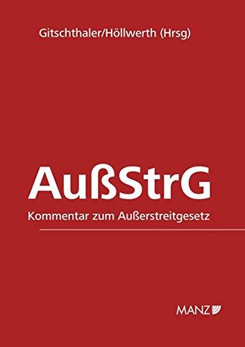 Kommentar zum Außerstreitgesetz: Edwin Gitschthaler