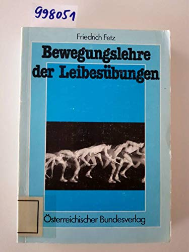 9783215015106: Bewegungslehre der Leibesübungen (Livre en allemand)