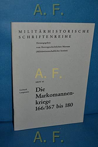 9783215040863: Die Markomannenkriege 166/167 bis 180 (Militärhistorische Schriftenreihe)