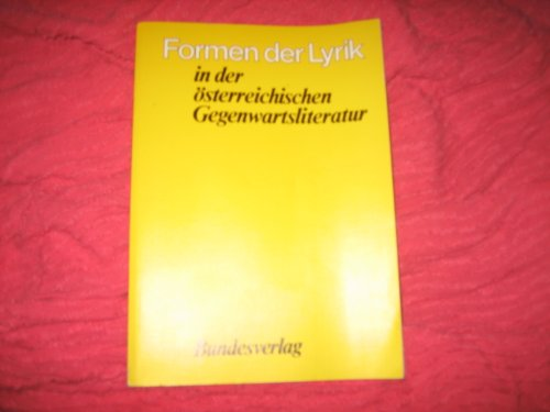 9783215041075: Formen der Lyrik in der �sterreichischen Gegenwartsliteratur (Schriften des Institutes f�r �sterreichkunde)