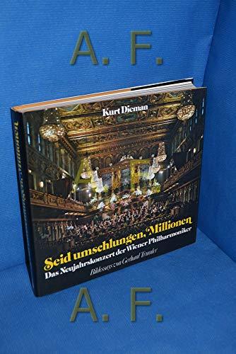9783215051166: Seid umschlungen Millionen. Das Neujahrskonzert der Wiener Philharmoniker