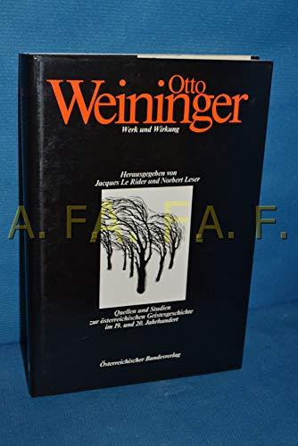 9783215056512: Otto Weininger: Werk und Wirkung (Quellen und Studien zur österreichischen Geistesgeschichte im 19. und 20. Jahrhundert)