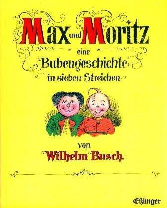Max und Moritz.: Wilhelm Busch