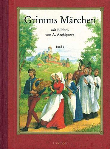 9783215065422: Grimms Märchen, mit Bildern von A. Archipowa. In Halt: Die Gänsemagd. Die gol...