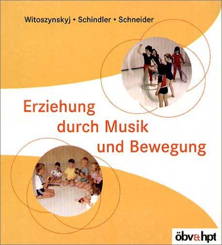 9783215072079: Erziehung durch Musik und Bewegung.