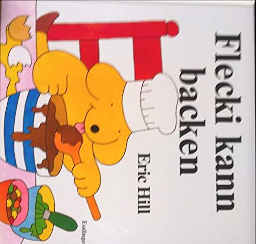 9783215116247: Flecki kann backen. Ein Aufklapp-Buch