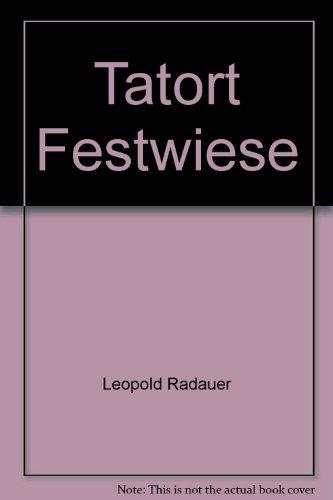 9783215417108: Tatort Festwiese