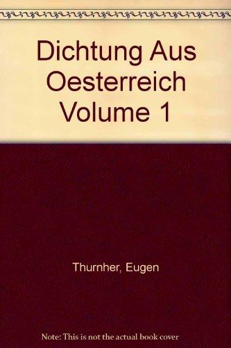DICHTUNG AUS OESTERREICH: VERSEPIK UND LYRIK in 2 Baenden: Thurnher, Eugen (Hrsg.)