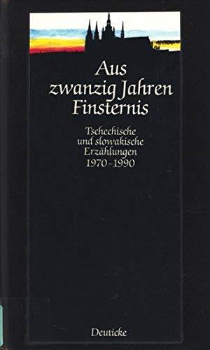 9783216078308: Aus zwanzig Jahren Finsternis - Tschechische und slowakische Erzählungen
