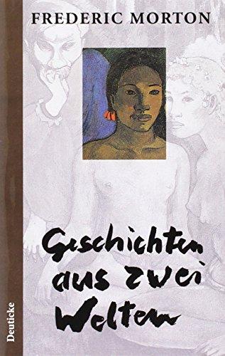 Geschichten aus zwei Welten (German Edition): Frederic Morton