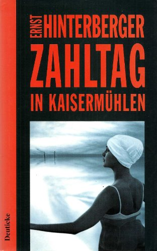 9783216302472: Zahltag in Kaisermühlen: Ein Wiener Kriminalroman