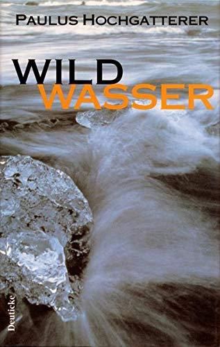 9783216303233: Wildwasser