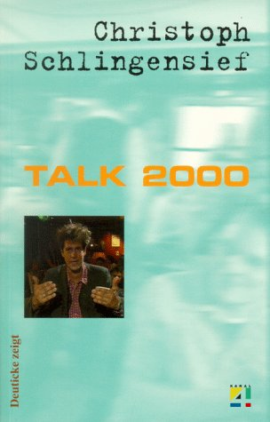 Talk 2000 (German Edition) (9783216303752) by Christoph Schlingensief