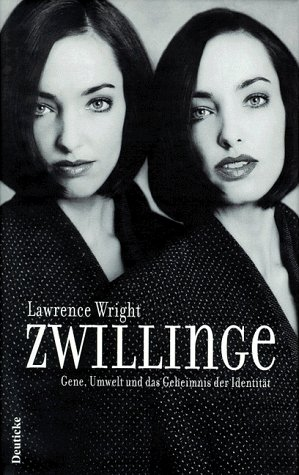 Zwillinge. Gene, Umwelt und das Geheimnis der Identität. (9783216304087) by Wright, Lawrence