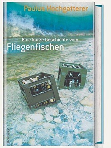 9783216306760: Eine kurze Geschichte vom Fliegenfischen