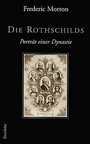 9783216307347: Die Rothschilds: Portrait einer Dynastie