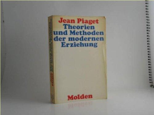 9783217003101: Theorien und Methoden der modernen Erziehung