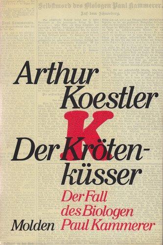 9783217004528: Der Krötenküsser. Der Fall des Biologen Paul Kammerer.