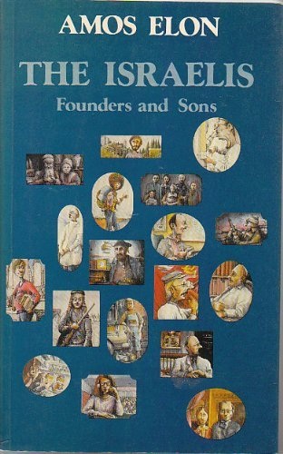 9783217004542: The Israelis Founders and Sons