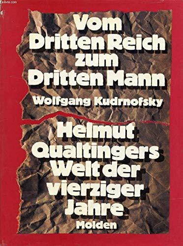 Vom Dritten Reich zum Dritten Mann. Qualtingers: Wolfgang Kudrnofsky