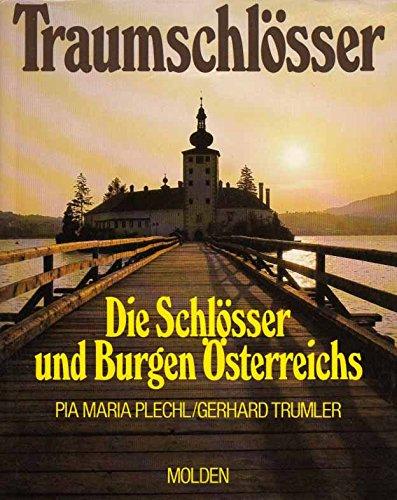 9783217008519: Traumschlösser. Die Schlösser und Burgen Österreichs