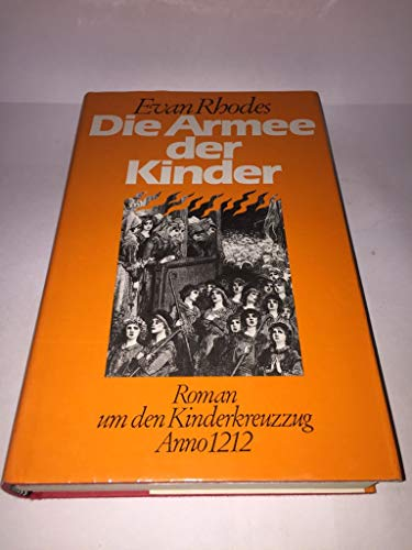 9783217009578: Die Armee der Kinder. Roman um den Kinderkreuzzug Anno 1212