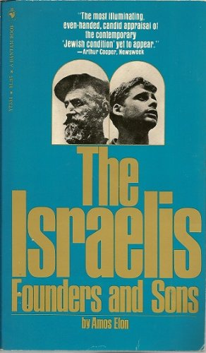 9783217050099: The Israelis - Founders and Sons.